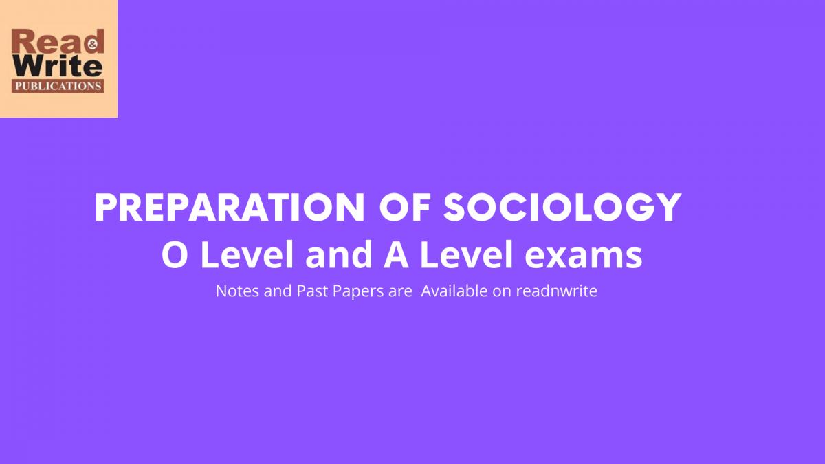 Prepare for Sociology O Level and A Level Exam